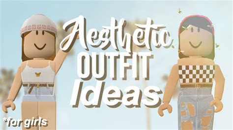ROBLOX  5 AESTHETIC CHEAP OUTFIT IDEAS 2019 (GIRLS ... - aesthetic outfits cute roblox girl avatar ideas