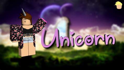 ROBLOX GFX Design  The Unicorn by HappyyGFX on DeviantArt - unicorn roblox cute girl wallpaper